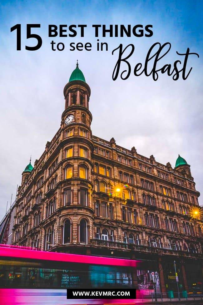Belfast Northern Ireland The 15 Best Things To See In