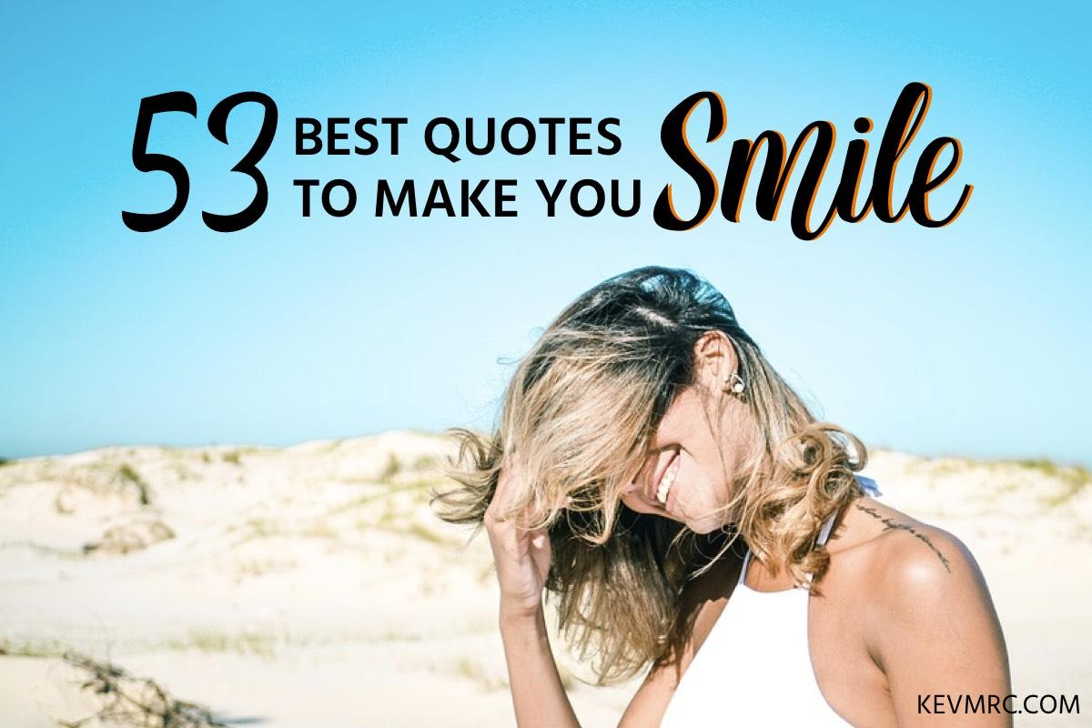 funny smile quotes the best quotes to make you smile com