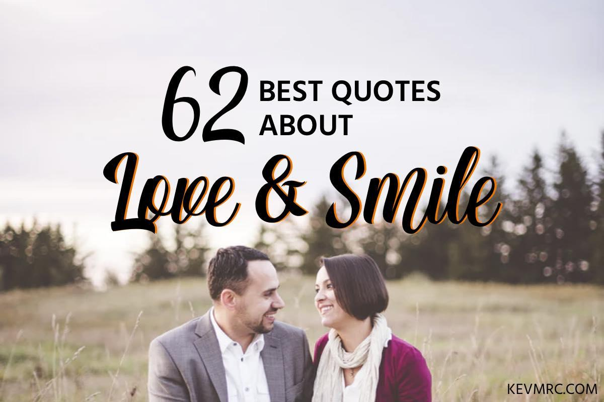 62 Love Smile Quotes The Best Smile Love Quotes Kevmrc Com